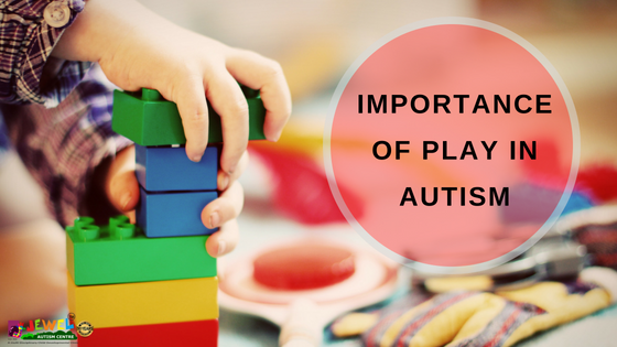 Importance of play in Autism