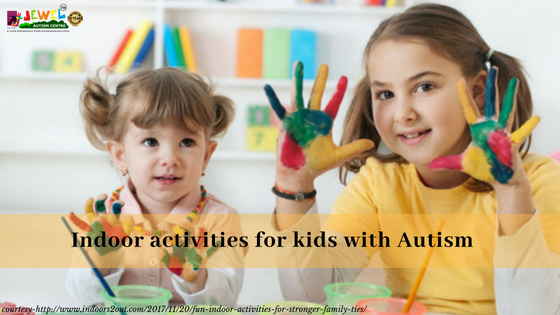 Indoor activities for kids with Autism