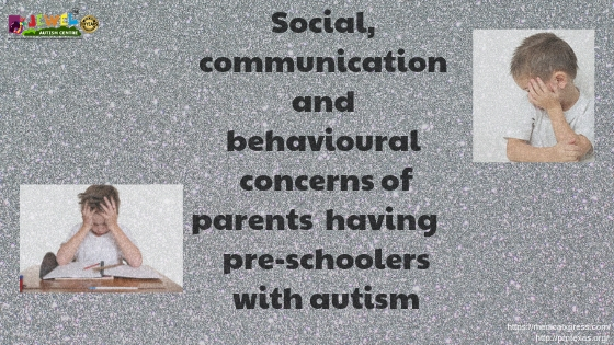 Social, communication and behavioural concerns