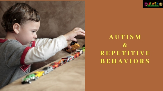 autism and repitative behaviors