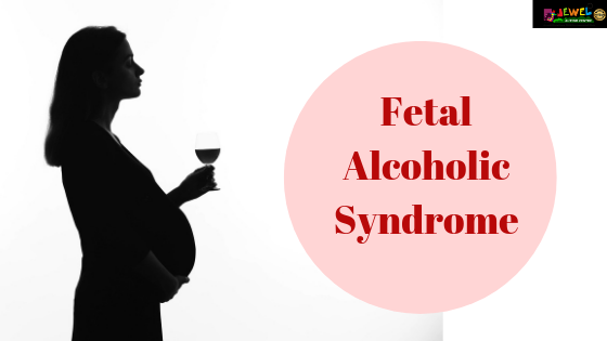 Fetal Alcoholic Syndrome