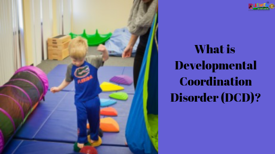 Developmental Coordination Disorder
