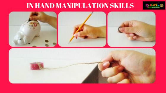 INHAND MANIPULATION SKILLS